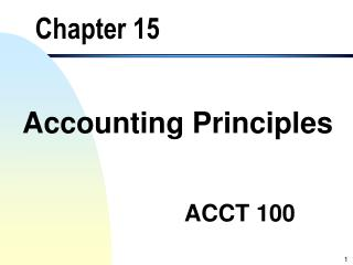 Accounting Principles                                                                           ACCT 100
