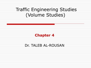 Traffic Engineering Studies (Volume Studies)