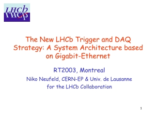 The New LHCb Trigger and DAQ Strategy: A System Architecture based on Gigabit-Ethernet
