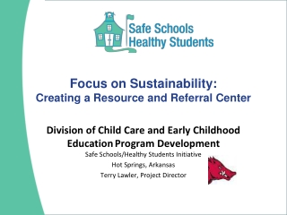 Focus on Sustainability: Creating a Resource and Referral Center