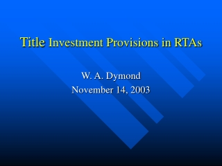 Title  Investment Provisions in RTAs