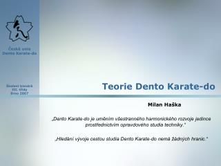 Teorie Dento Karate-do