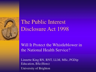 The Public Interest Disclosure Act 1998