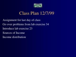 Class Plan 12/7/99
