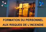 FORMATION DU PERSONNEL AUX RISQUES DE L INCENDIE