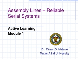 Assembly Lines – Reliable Serial Systems