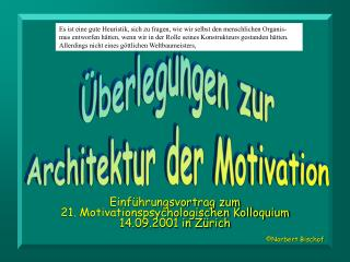 Überlegungen zur Architektur der Motivation