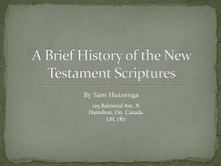 A Brief Introduction to the History of the New Testament