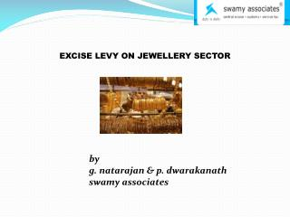 EXCISE LEVY ON JEWELLERY SECTOR