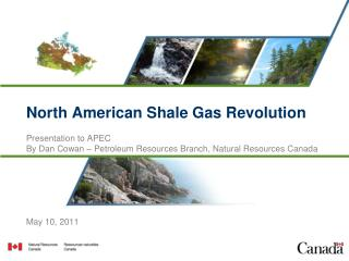 North American Shale Gas Revolution