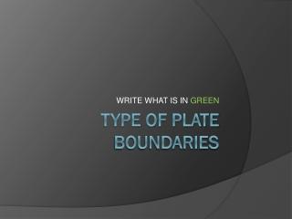 Type of Plate Boundaries
