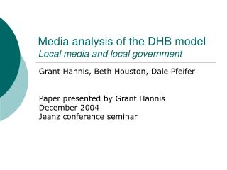 Media analysis of the DHB model Local media and local government