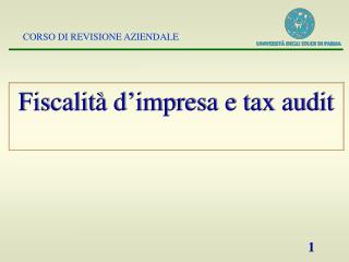 Fiscalità d'impresa e tax audit