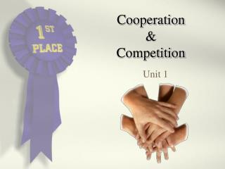 Cooperation & Competition