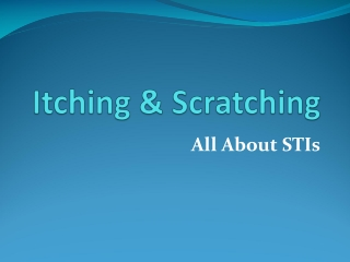 Itching & Scratching