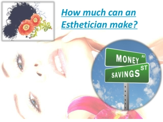 How much can an esthetician make?