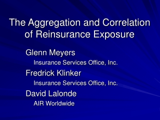 The Aggregation and Correlation of Reinsurance Exposure
