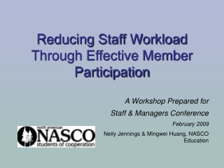 Reducing Staff Workload Through Effective Member Participation