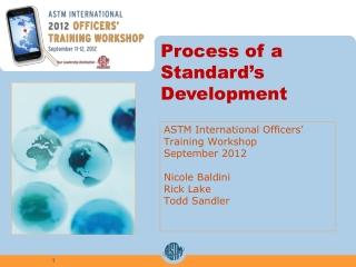 Process of a Standard's  Development