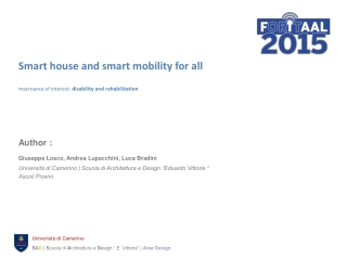 Smart house and smart mobility for all macroarea of interest:  disability and rehabilitation