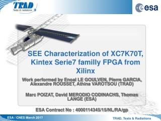 SEE Characterization of XC7K70T, Kintex Serie7 familly FPGA from  Xilinx