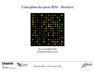 Conception des puces RNG - ResoGen
