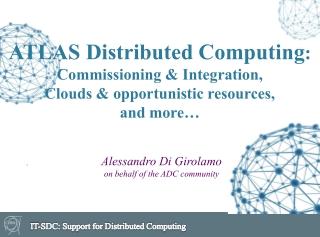 Alessandro Di Girolamo  on behalf of the ADC community