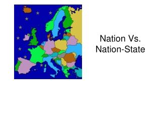 Nation Vs. Nation-State