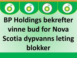 BP Holdings bekrefter vinne bud for Nova Scotia dypvanns let