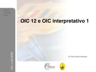 OIC 12 e OIC interpretativo 1