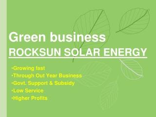 Green business ROCKSUN SOLAR ENERGY
