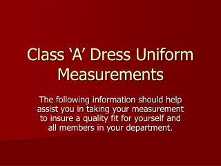 Class 'A' Dress Uniform Measurements