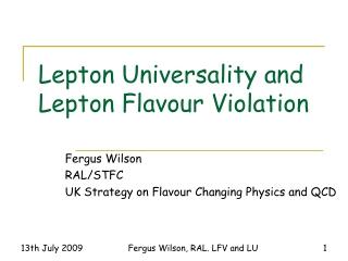 Lepton Universality and Lepton Flavour Violation