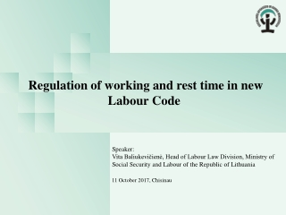 Regulation of working and rest time in n ew Labour Code