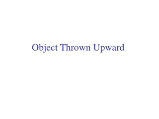 Object Thrown Upward