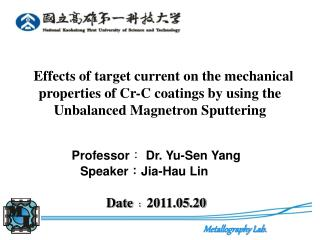 Effects of target current on the mechanical properties of Cr-C coatings by using the Unbalanced Magnetron Sputtering