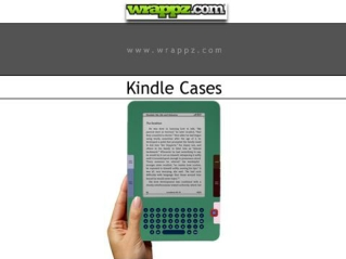 Get Premium Quality Kindle Cases by Wrappz