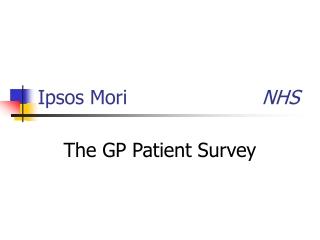 Ipsos Mori       NHS