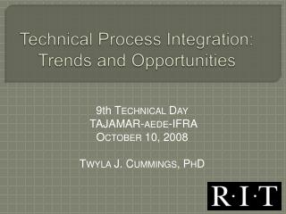 Technical Process Integration: Trends and Opportunities