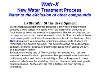 Watr-X New Water Treatment Pr o cess Water to the eXclusion of other compounds