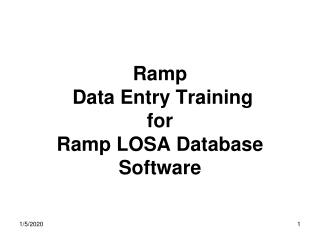 Ramp  Data Entry Training  for Ramp LOSA Database Software