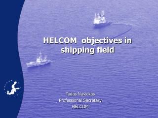 HELCOM  objectives in shipping field
