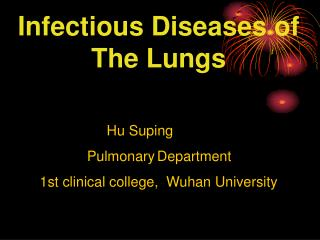 Infectious Diseases of The Lungs