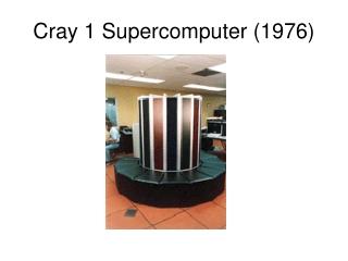Cray 1 Supercomputer (1976)