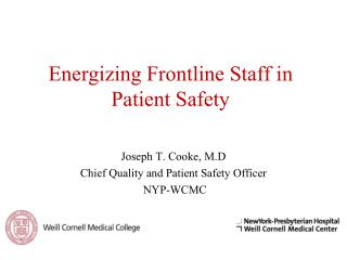 Energizing Frontline Staff in Patient Safety