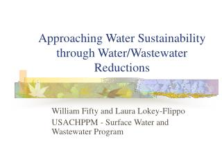 Approaching Water Sustainability through Water/Wastewater Reductions