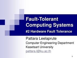 Fault-Tolerant Computing Systems #2 Hardware Fault Tolerance