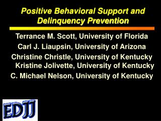 Positive Behavioral Support and Delinquency Prevention