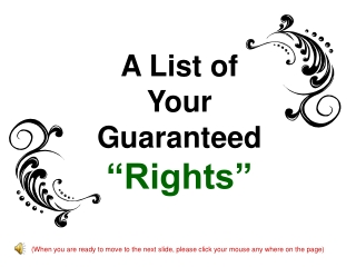 """A List of  Your  Guaranteed """"Rights"""""""
