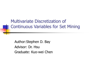 Multivariate Discretization of Continuous Variables for Set Mining